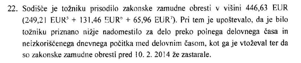 Priznane obresti v višini 446,63 EUR_nadomestilo in obresti skupaj v višini 3.924,65 EUR